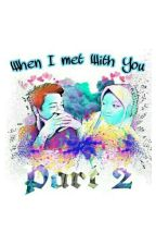 When I met with you #2 by Anisapriani_