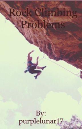 Rock Climbing Problems  by purplelunar17