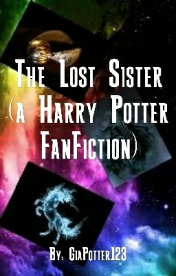 The Lost Sister (A Harry Potter FanFiction) (Book 2) - Kat