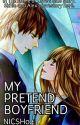 My Pretend Boyfriend [On Going] by nicsh04