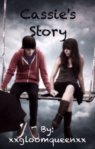 Cassie's Story (emo love story)
