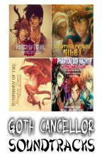 Goth Cancellor's Soundtracks by GothCancellor