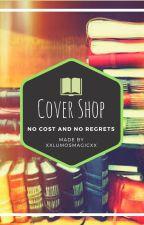 ~Cover Shop~ [REQUESTS ALWAYS OPEN!] by xxLumosMagicxx