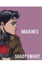 DC Imagines  by ShadyxMary