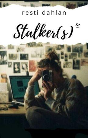 STALKER(S) by RestiDahlan