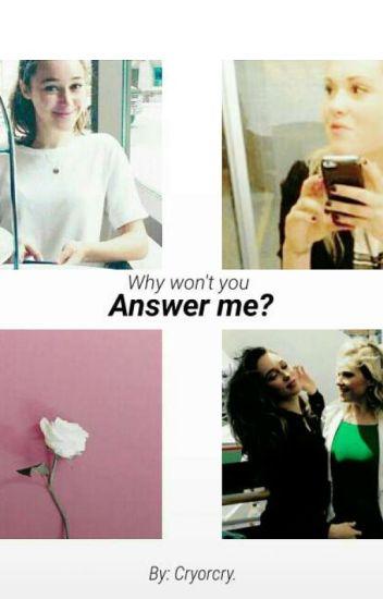 Answer Me.