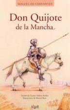 Don Quijote de la Mancha (Resumen de los capítulos) by ratoncita_2000