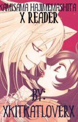 Kamisama Hajimemashita x Reader by xkitkatloverx
