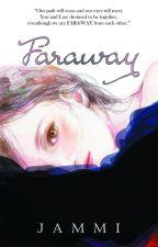 Faraway by aquablue08