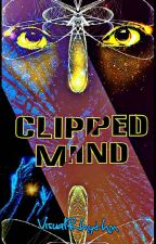 Clipped Mind by VisualRhythm
