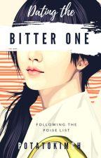 Dating The Bitter One by potatokim30