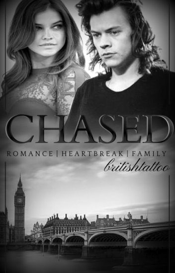 Chased ✖ Harry Styles a.u