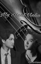 My Silent Violin (Kaisoo Fanfic) by Lezorro8