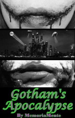Gotham's Apocalypse (A Joke Story [Sequel to Cruel]) by MemoriaMente