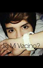 MI VECINO? ♡  by CamilMorales