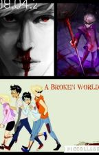 A Broken World Striders x reader Book 2 by XX_LunarDragon_XX