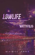 Lowlife by BeatriceLebrun