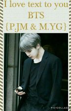 I love text to you BTS {P.JM & M.YG} by __Lae__