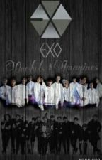 EXO Oneshots & Imagines by kanghira