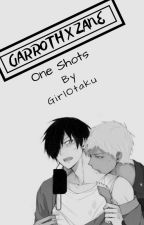 Zane x Garroth Lemon one shots by Girl_Otaku123