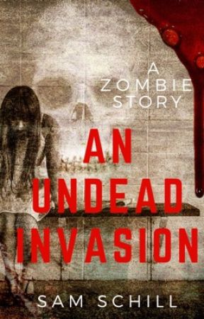 An Undead Invasion by Pixee_Styx