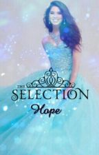 Selection / Hope #Wattys2017 by xClaireSophiex