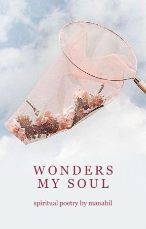 wonders my soul by mnhlatif