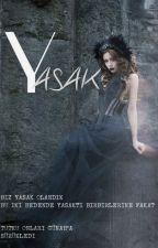 YASAK by TUTKUQ