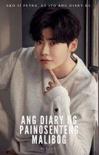 Diary ng Painosenteng Malibog (Malibog Lang Pero Di Fuckgirl!) by Pinkishen