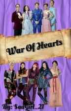 War Of Hearts (Descendientes) //Pausada// by SoyMarPicon