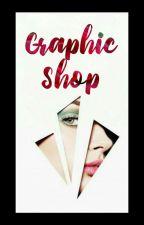 Graphic Shop | OPEN | by Grishma_Rajput