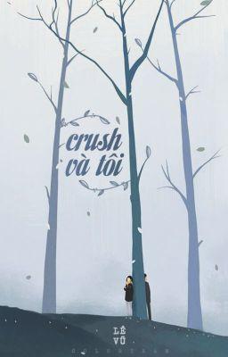 Crush và tôi