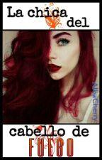 La chica del cabello de fuego by AlbaCherry