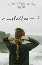 SLS (1) - Stalker by serandara