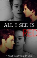 All I See Is Red (TW/ TVD) by G_wolf24