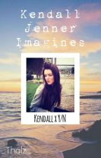 Kendall Jenner Imagines | GxG One-Shots by _Thalz_
