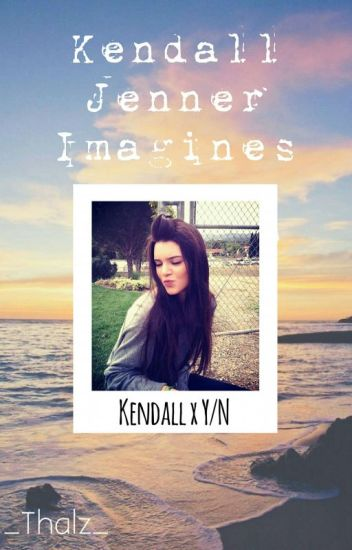 Kendall Jenner Imagines | GxG One-Shots