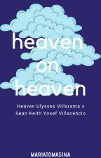 Heaven on Heaven  by eyaparaiso