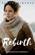 The Hunger Games : Rebirth by _Slytherincess_