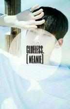 clueless. [meanie] by nanaskrispiii