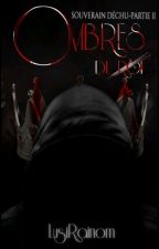 Ombres du Roi - Créature obscure [tome 2] by LusiRainom