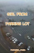 Girl From Parking Lot (Lesbian) by fantastic_fanta