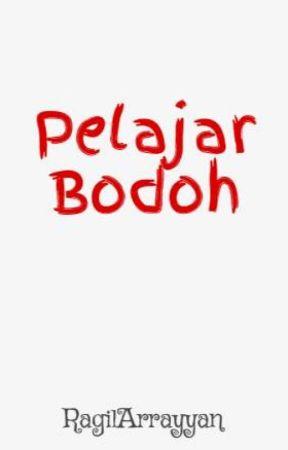 Pelajar Bodoh von RagilArrayyan