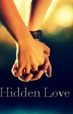 Hidden Love (Short story) by Lowkeybooklover16