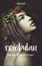 4. REMBULAN • IDR Cast by DyanAK