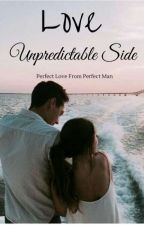 LOVE; Unpredictable Side by shisakatya