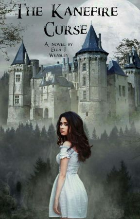 The Kanefire Curse (Beauty and The Beast Retelling) by Ellajweasley23
