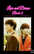 Love And Dream Book-2 by Rismaya-Cho
