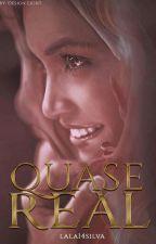 Quase Real by lala14silva