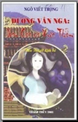 Đọc truyện Dương Vân Nga: non cao và vực thẳm (Ngô Viết Trọng)
